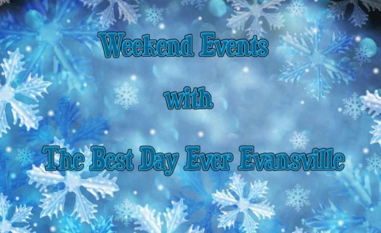Weekend Events with The Best Day Ever Evansville